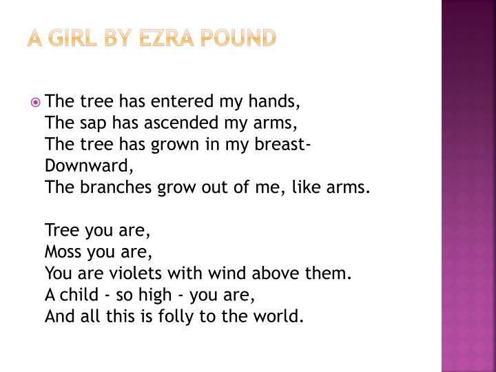 A Girl by Ezra Pound