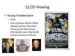 11 20 viewing
