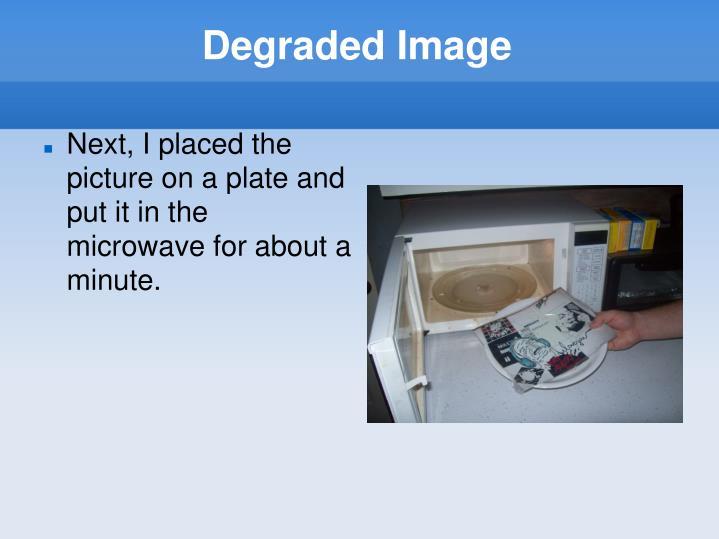 Degraded Image