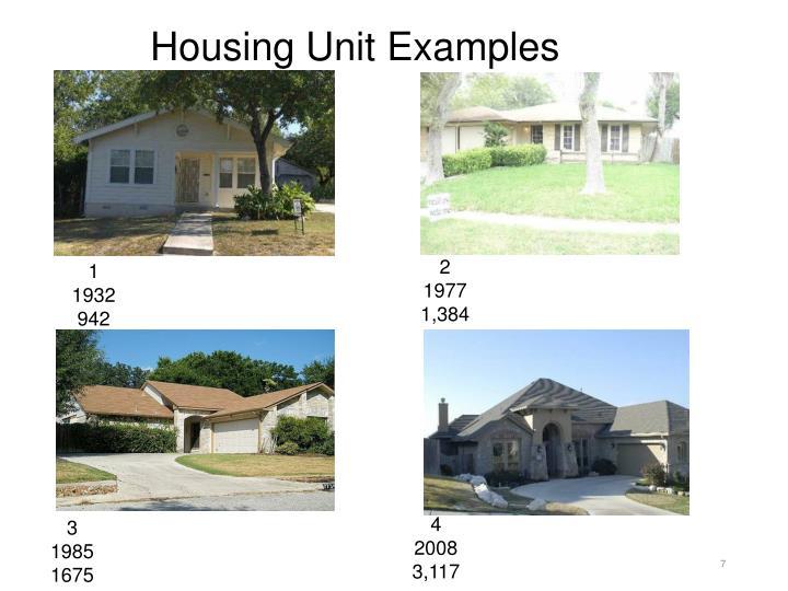 Housing Unit Examples