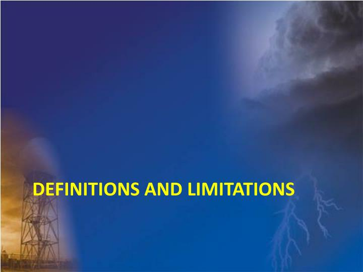 Definitions and limitations
