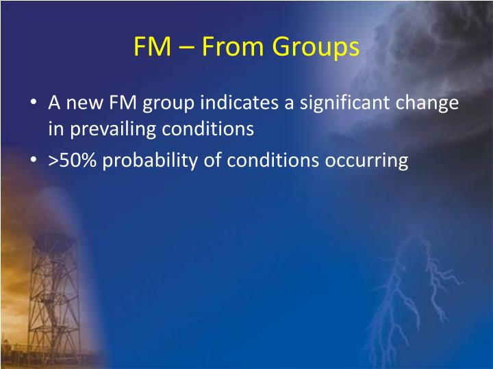 FM – From Groups