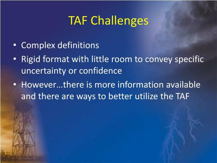 TAF Challenges