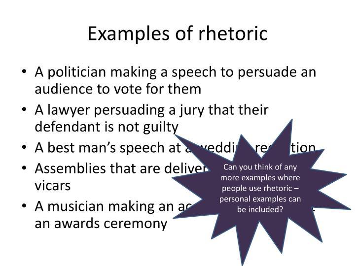 Examples of rhetoric