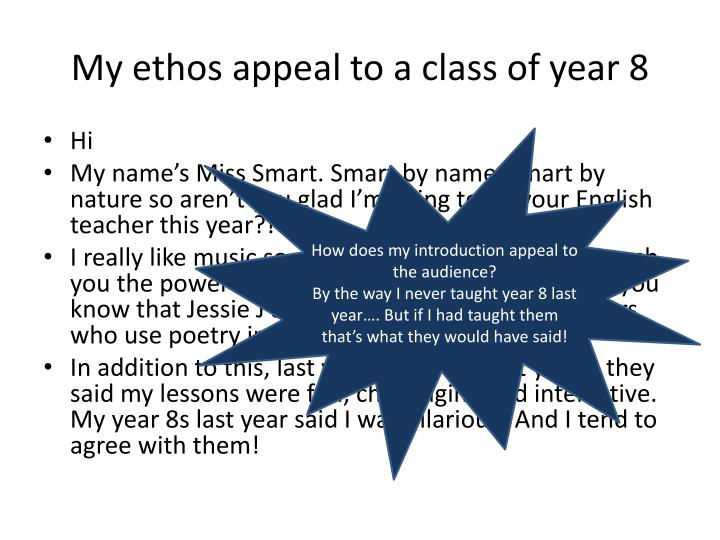 My ethos appeal to a class of year 8