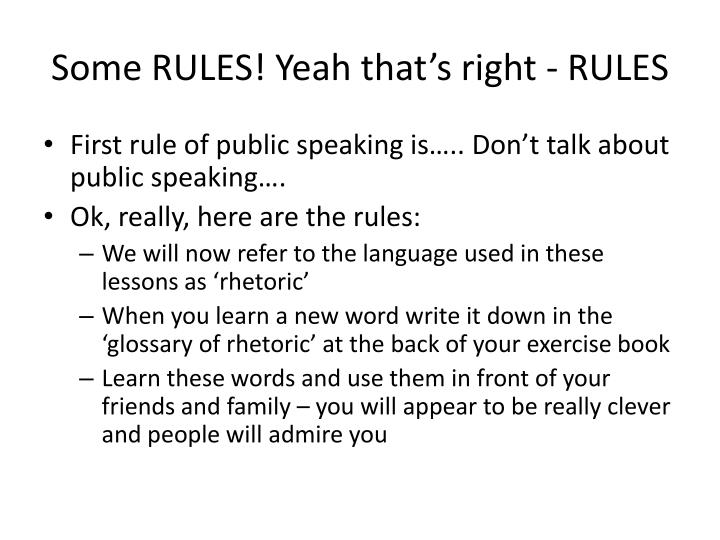Some RULES! Yeah that's right - RULES