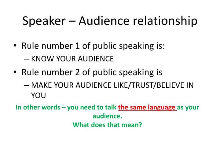 Speaker – Audience relationship