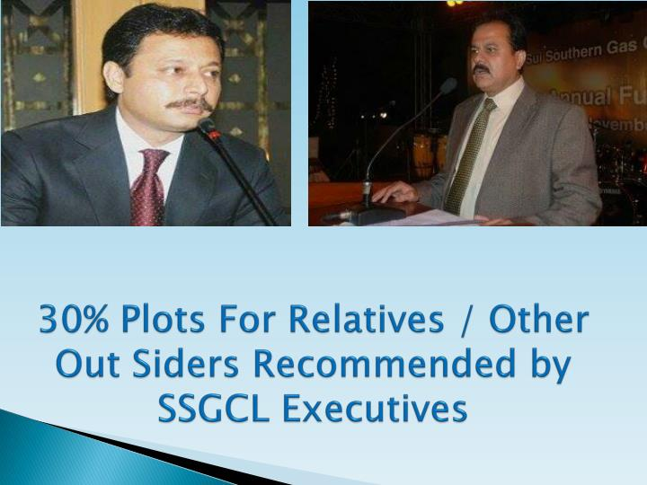 30% Plots For Relatives / Other Out Siders Recommended by SSGCL Executives