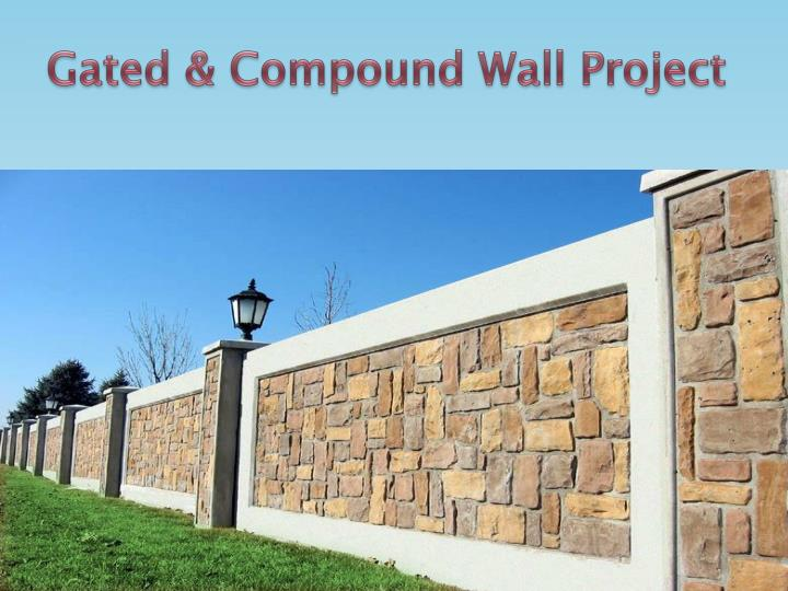 Gated & Compound Wall Project