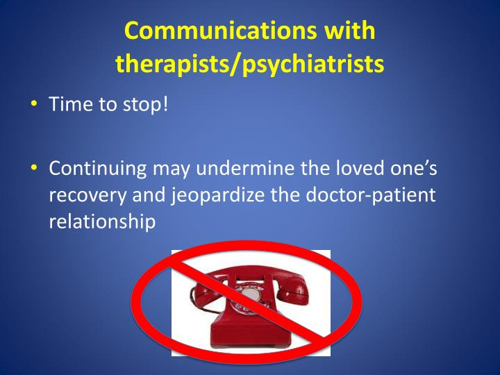 Communications with therapists/psychiatrists