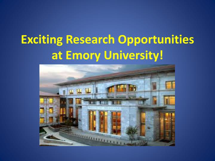 Exciting Research Opportunities at Emory University!