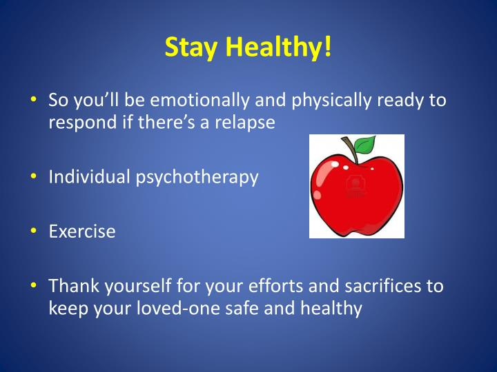 Stay Healthy!