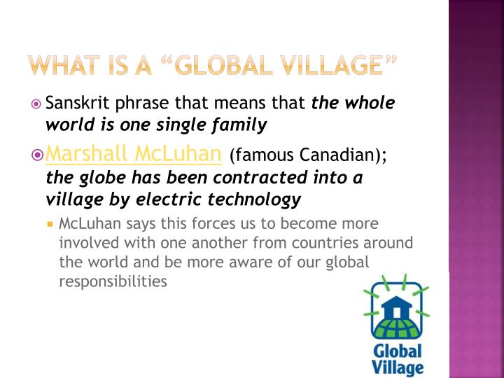 """What is a """"global Village"""""""