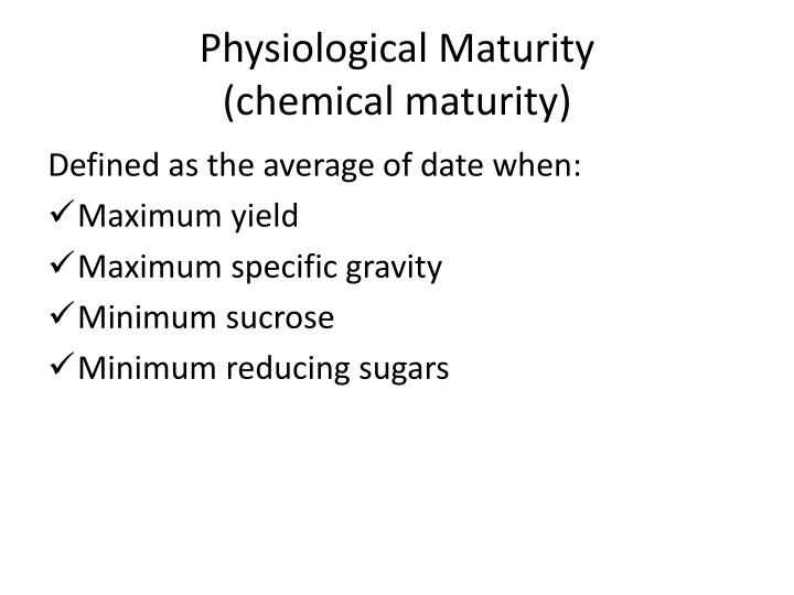 Physiological Maturity