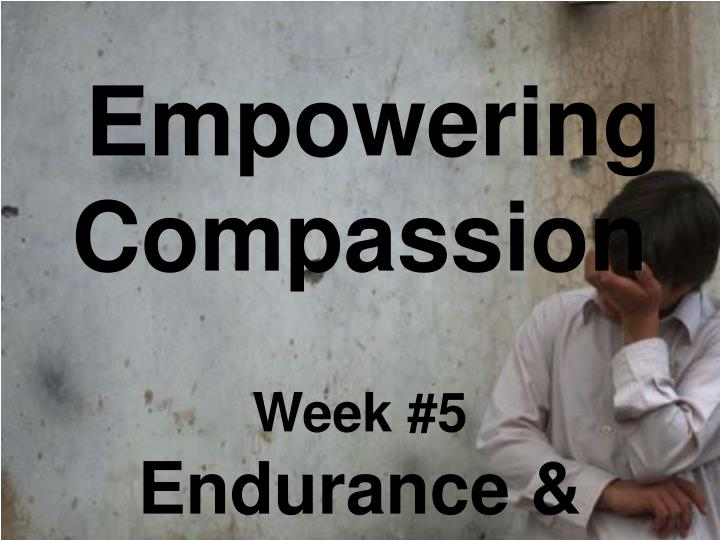 Empowering Compassion