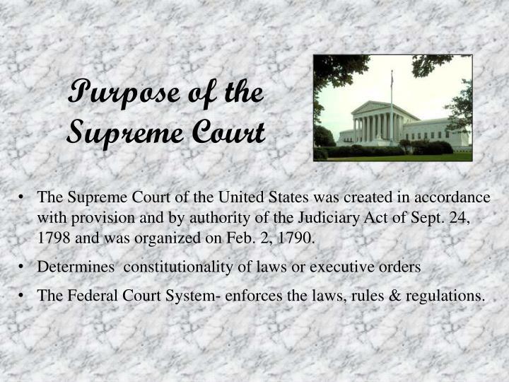 Purpose of the Supreme Court