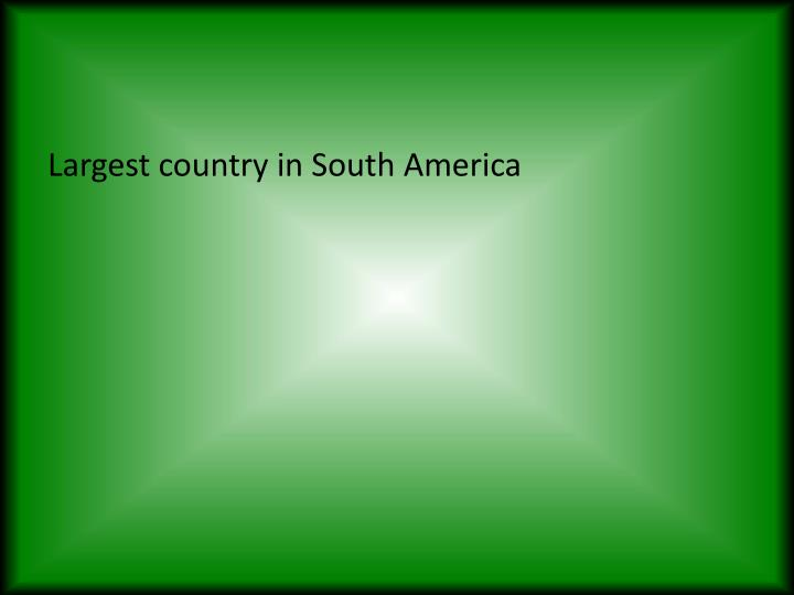 Largest country in