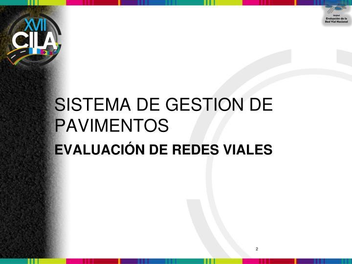 SISTEMA DE GESTION DE PAVIMENTOS