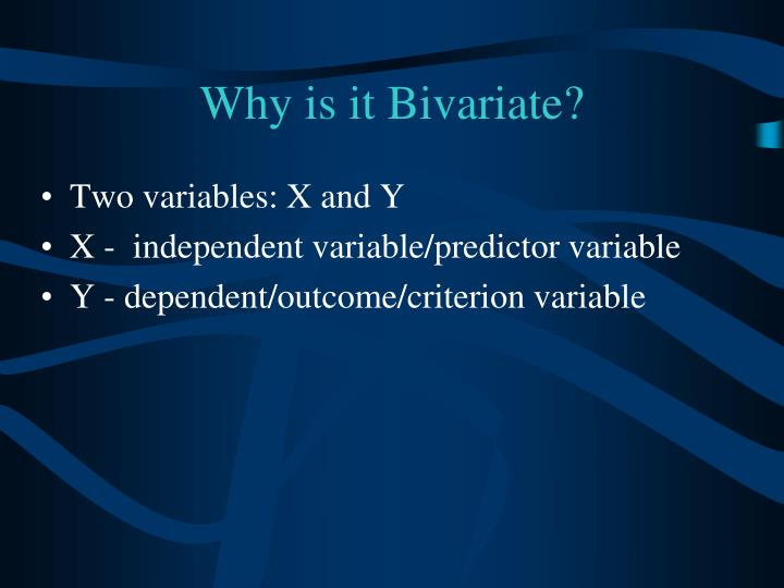 Why is it Bivariate?