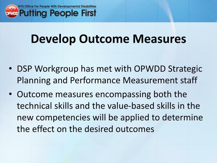 Develop Outcome Measures