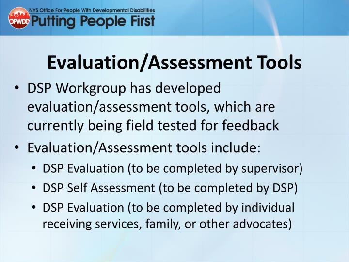 Evaluation/Assessment Tools
