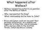 what happened after wallace