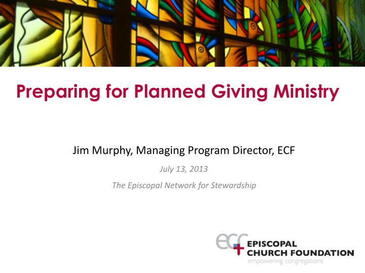 Preparing for Planned Giving Ministry