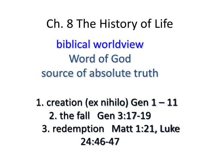 Ch 8 the history of life