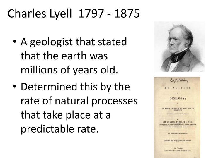Charles Lyell  1797 - 1875