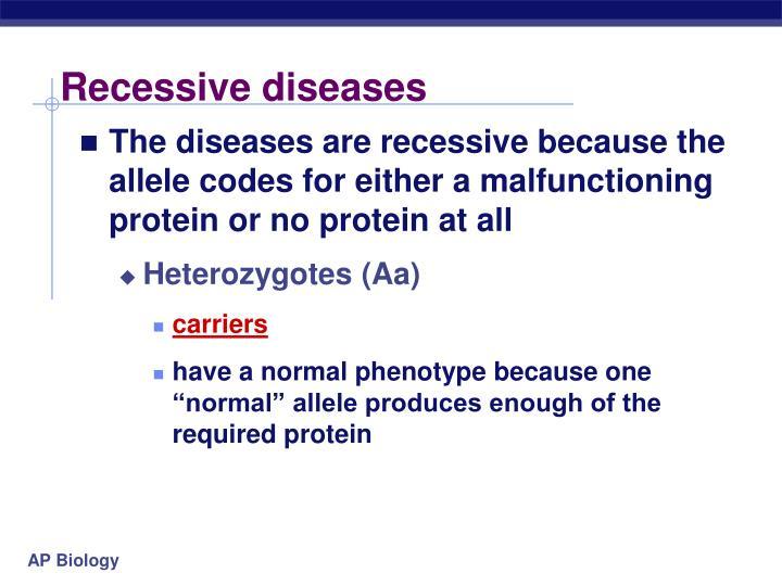 Recessive diseases