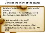 defining the work of the teams