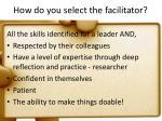 how do you select the facilitator