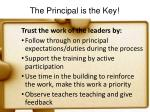 the principal is the key