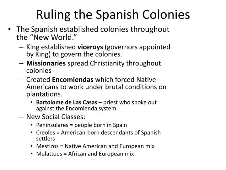 Ruling the spanish colonies