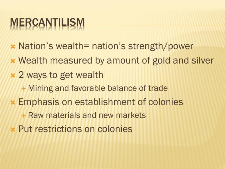 Nation's wealth= nation's strength/power