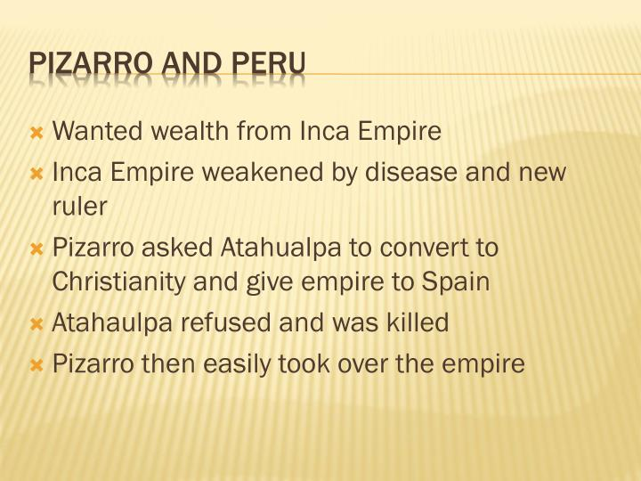 Wanted wealth from Inca Empire