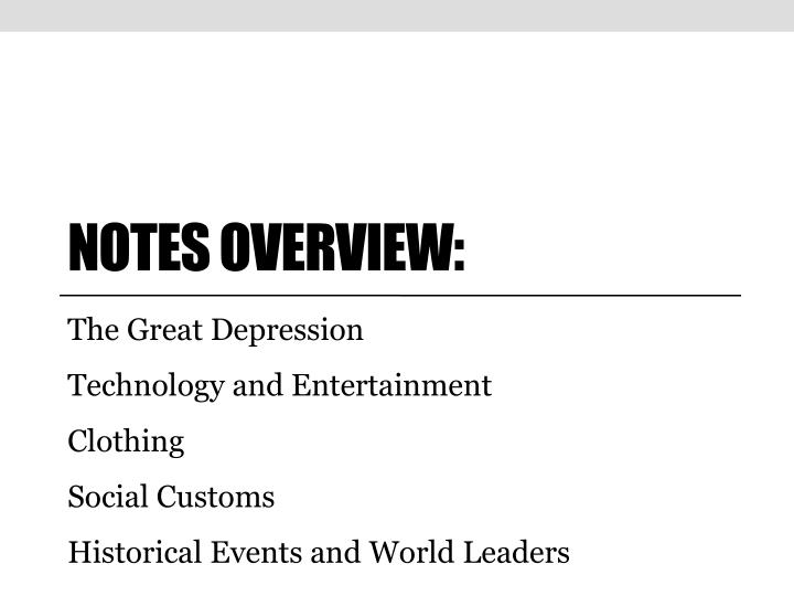 Notes Overview:
