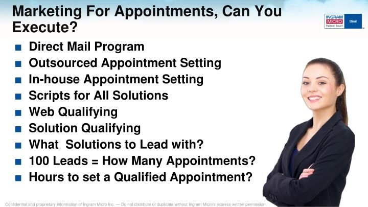 Marketing For Appointments, Can You Execute?