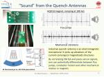 sound from the quench antennas
