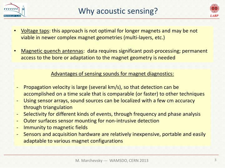 Why acoustic sensing?
