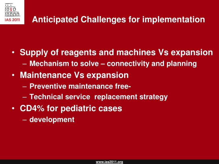 Anticipated Challenges for implementation