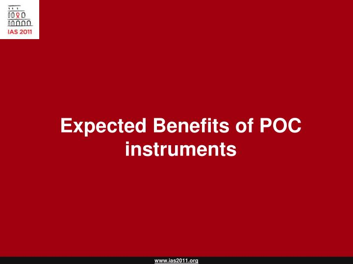 Expected Benefits of POC instruments
