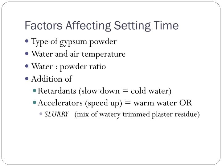 Factors Affecting Setting Time