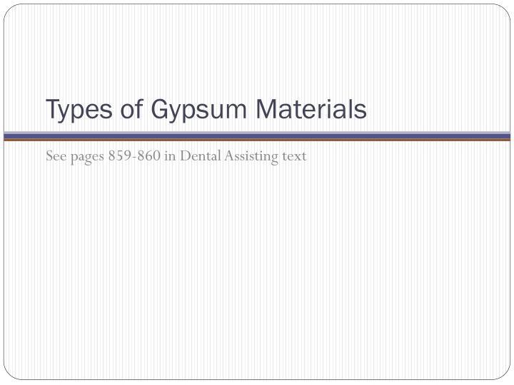 Types of Gypsum Materials