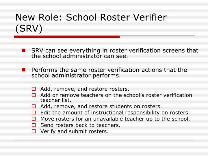 New Role: School Roster Verifier (SRV)