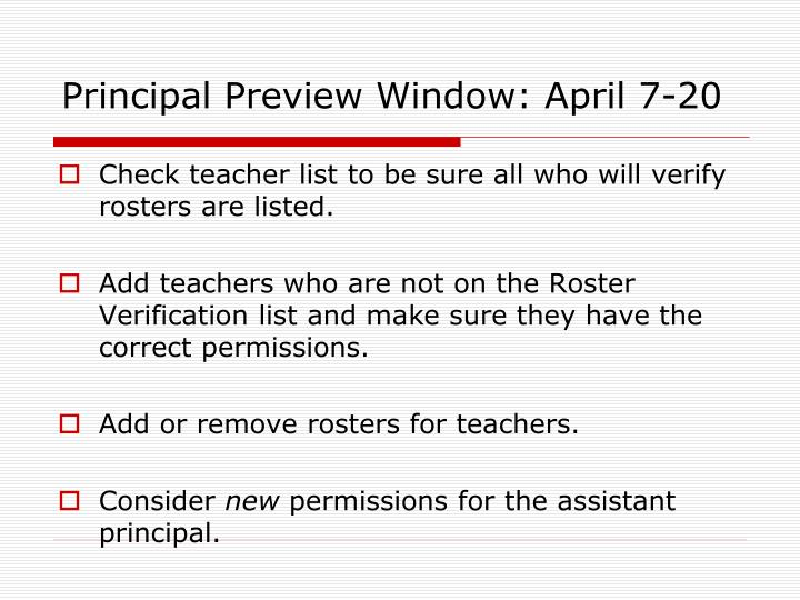 Principal Preview Window: April 7-20