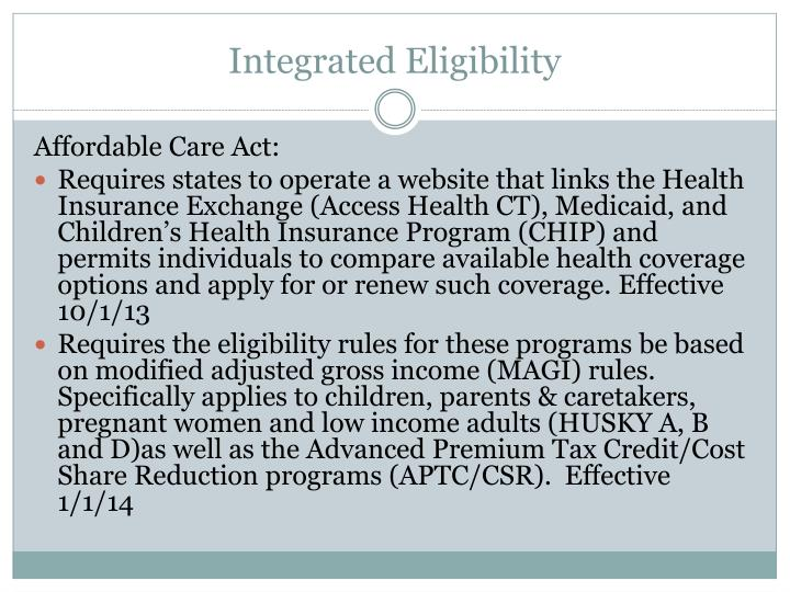 Integrated eligibility