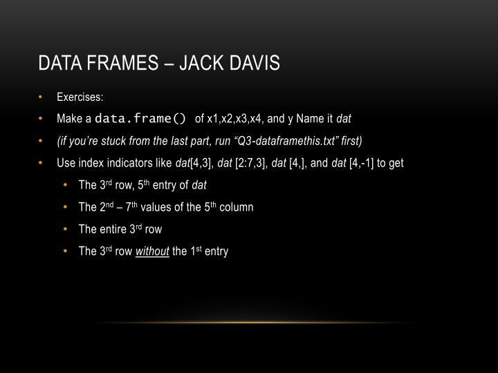 Data frames – jack