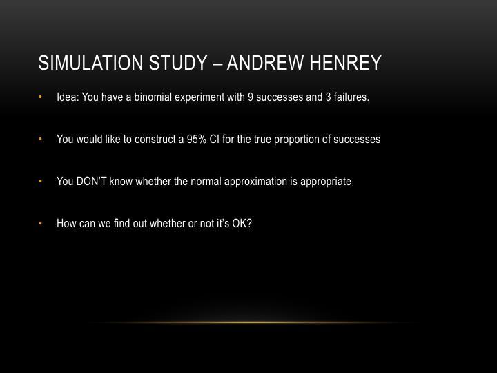 Simulation Study – Andrew Henrey