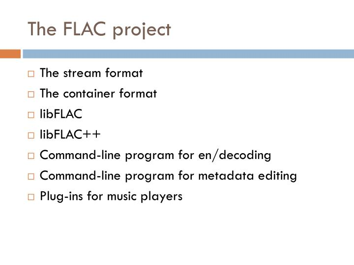 The flac project